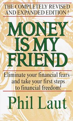 Money Is My Friend By Laut, Phil