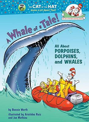 A Whale of a Tale! By Worth, Bonnie/ Ruiz, Aristides/ Mathieu, Joseph
